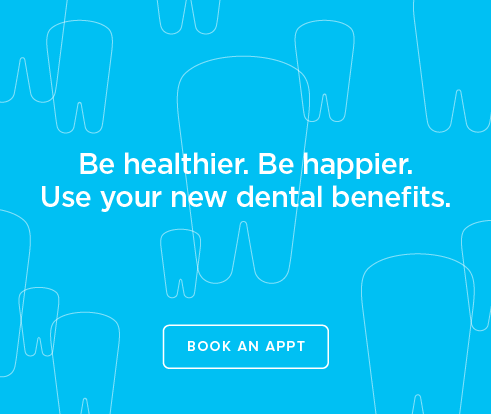 Be Heathier, Be Happier. Use your new dental benefits. - Southcenter Modern Dentistry